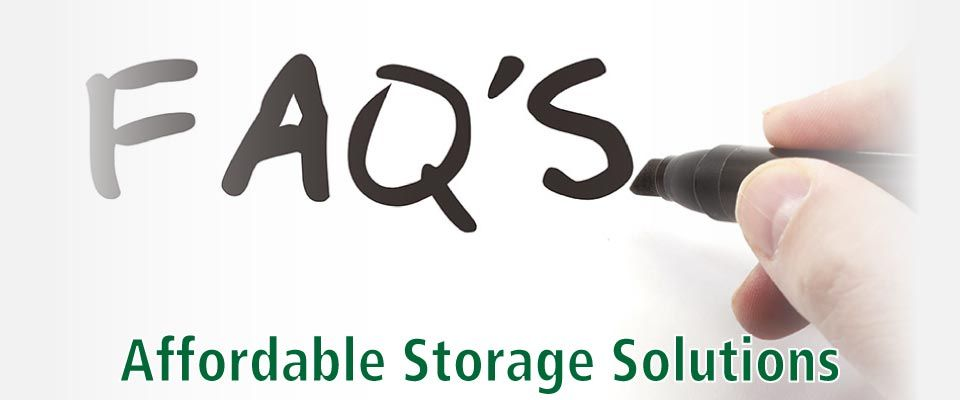 FAQs | Affordable Storage Solutions